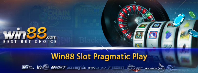Win88 Slot Pragmatic Play